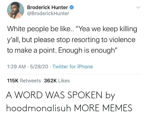 Word: A WORD WAS SPOKEN by hoodmonalisuh MORE MEMES