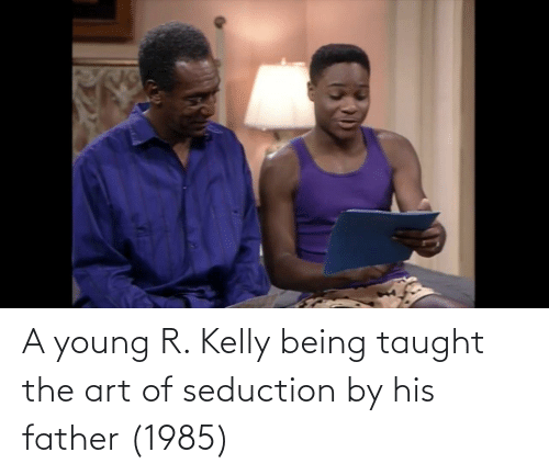 R. Kelly: A young R. Kelly being taught the art of seduction by his father (1985)