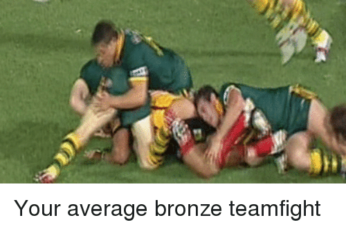 Rugby: a Your average bronze teamfight