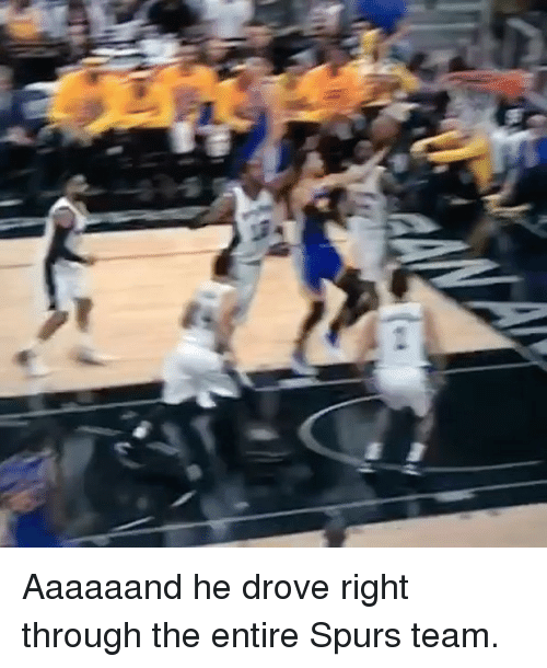 Basketball, Golden State Warriors, and Sports: Aaaaaand he drove right through the entire Spurs team.