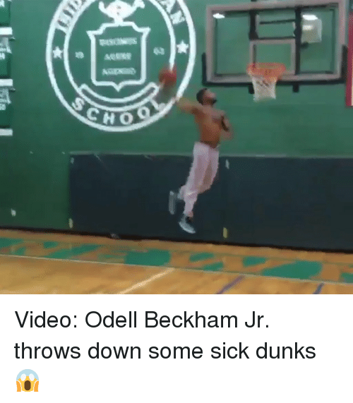 Dunk, Memes, and Odell Beckham Jr.: aaaav ea  3 Video: Odell Beckham Jr. throws down some sick dunks 😱