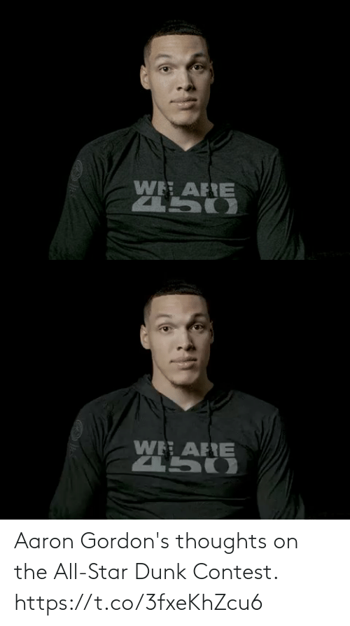 All Star: Aaron Gordon's thoughts on the All-Star Dunk Contest. https://t.co/3fxeKhZcu6