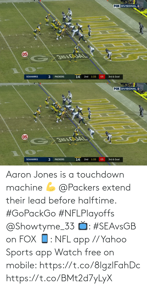 Packers: Aaron Jones is a touchdown machine 💪  @Packers extend their lead before halftime. #GoPackGo #NFLPlayoffs @Showtyme_33  📺: #SEAvsGB on FOX 📱: NFL app // Yahoo Sports app Watch free on mobile: https://t.co/8lgzlFahDc https://t.co/BMt2d7yLyX