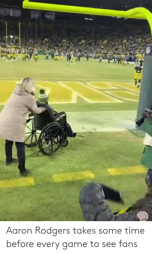 Aaron Rodgers: Aaron Rodgers takes some time before every game to see fans