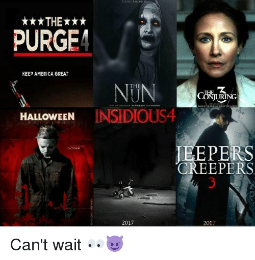 Blackpeopletwitter, Halloween, and The Purge: AARONS I  ***THE***  PURGE  KEEP AMERICA GREAT  THE  NG  HALLOWEEN  INSIDIOUS4  PERS  CREEPERS  2017  2017 Can't wait 👀😈