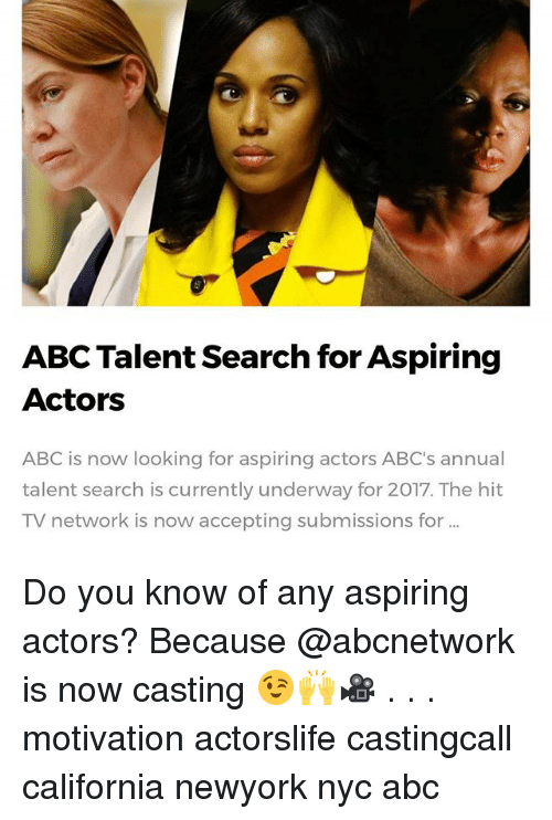 Abc Memes And California ABC Talent Search For Aspiring Actors Is Now