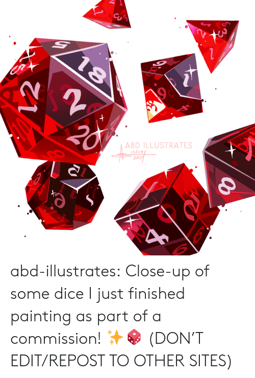 sites: ABD ILLUSTRATES  slo4  2p abd-illustrates:  Close-up of some dice I just finished painting as part of a commission! ✨🎲    (DON'T EDIT/REPOST TO OTHER SITES)