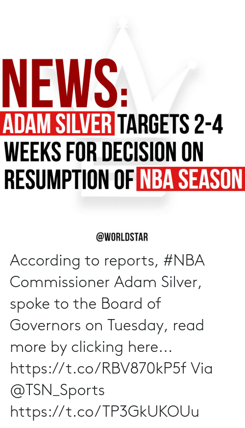 Silver: According to reports, #NBA Commissioner Adam Silver, spoke to the Board of Governors on Tuesday, read more by clicking here... https://t.co/RBV870kP5f Via @TSN_Sports https://t.co/TP3GkUKOUu