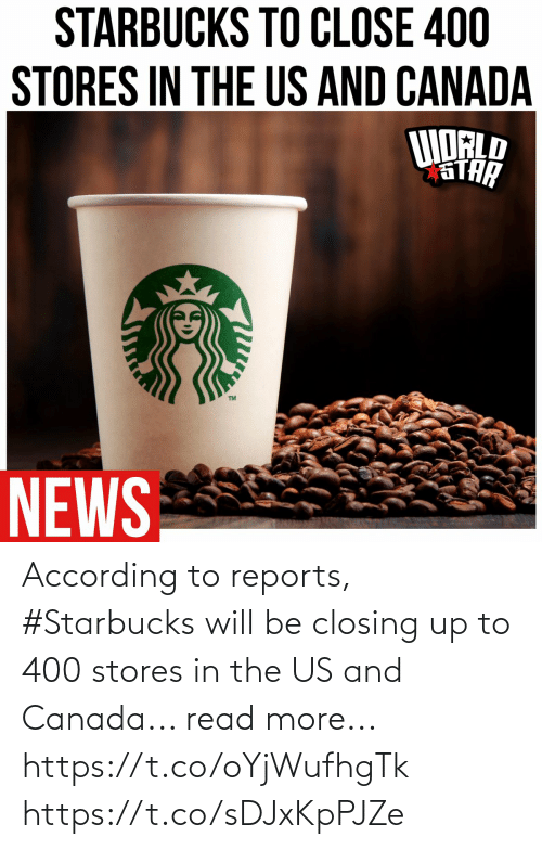 SIZZLE: According to reports, #Starbucks will be closing up to 400 stores in the US and Canada... read more... https://t.co/oYjWufhgTk https://t.co/sDJxKpPJZe