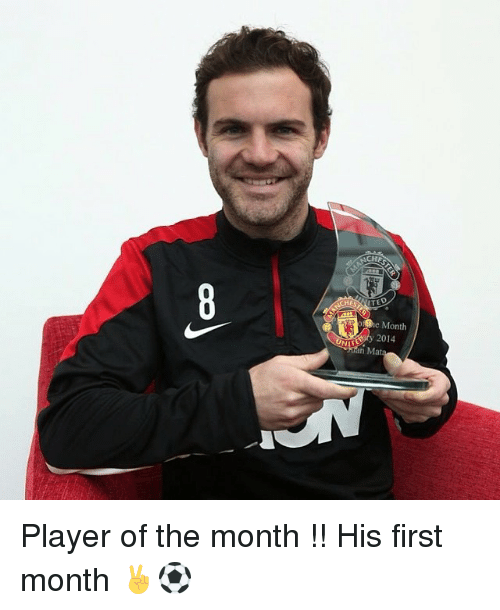 Soccer and United: ACHES KOTED  he Month  y 2014  UNIT  n Mat Player of the month !! His first month ✌️⚽️