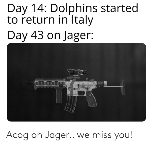 We Miss You: Acog on Jager.. we miss you!