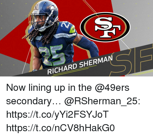 acs: ACS  SEAHAWK  RICHARD SHERMA Now lining up in the @49ers secondary… @RSherman_25: https://t.co/yYi2FSYJoT https://t.co/nCV8hHakG0