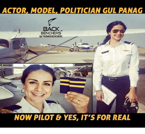 Gül: ACTOR. MODEL POLITICIAN GUL PANAG  BACK  BENCHERS  uTHEBACKBENCHERS  NOW PILOT & YES, IT'S FOR REAL