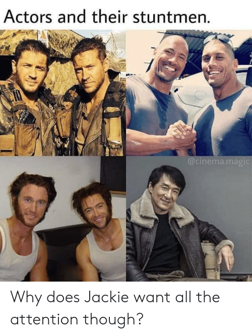 cinema: Actors and their stuntmen.  @cinema.magic Why does Jackie want all the attention though?