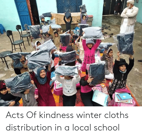 cloths: Acts Of kindness winter cloths distribution in a local school