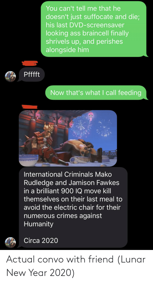 lunar new year: Actual convo with friend (Lunar New Year 2020)