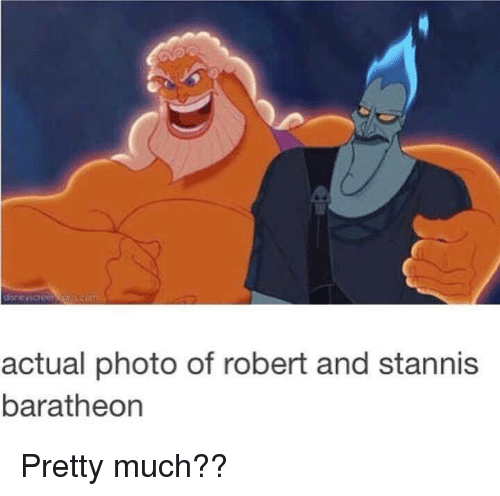baratheon: actual photo of robert and stannis  baratheon Pretty much??