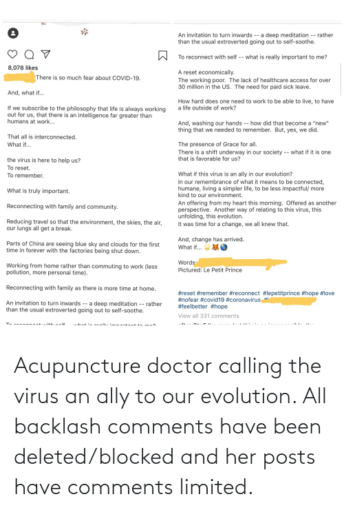 Acupuncture: Acupuncture doctor calling the virus an ally to our evolution. All backlash comments have been deleted/blocked and her posts have comments limited.