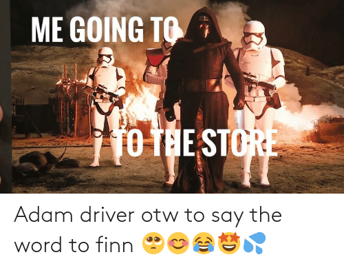Adam Driver: Adam driver otw to say the word to finn 🥺😊😂🤩💦