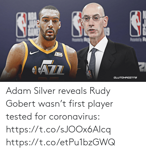 Silver: Adam Silver reveals Rudy Gobert wasn't first player tested for coronavirus: https://t.co/sJOOx6AIcq https://t.co/etPu1bzGWQ