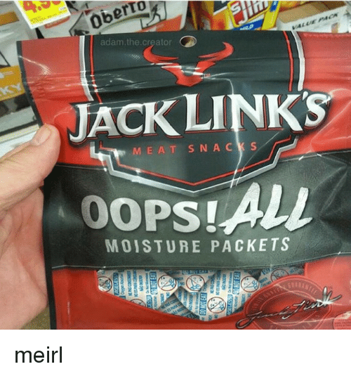 jack links: adam.the.creator  JACK LINKS  MEAT SNACK S  MOISTURE PACKETS meirl