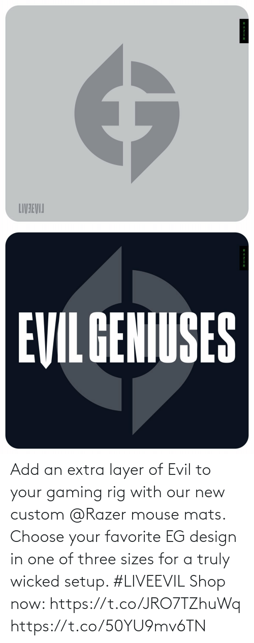 Evil: Add an extra layer of Evil to your gaming rig with our new custom @Razer mouse mats. Choose your favorite EG design in one of three sizes for a truly wicked setup. #LIVEEVIL  Shop now: https://t.co/JRO7TZhuWq https://t.co/50YU9mv6TN
