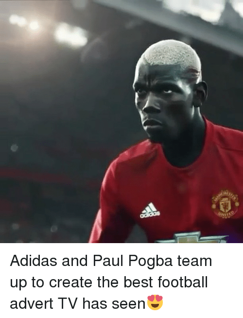 Adverted: Adidas and Paul Pogba team up to create the best football advert TV has seen😍