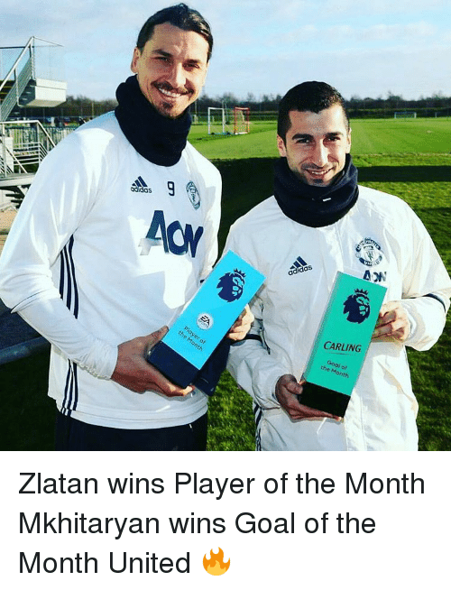 Adidas, Memes, and Layers: adidas  layer of  onth  adidas  ANON  CARLING  Goal the Month Zlatan wins Player of the Month Mkhitaryan wins Goal of the Month United 🔥