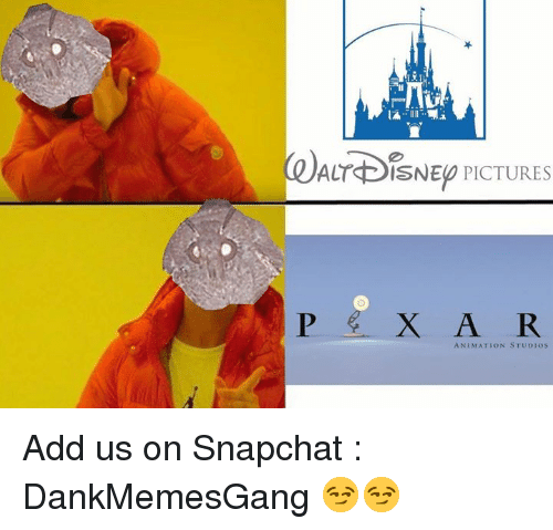 Memes, Snapchat, and Pictures: ADISNE PICTURES  ANIMATION STUDIos Add us on Snapchat : DankMemesGang 😏😏