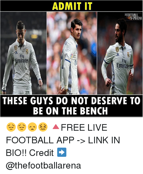 admit it: ADMIT IT  RENA  mirate  Emir  THESE GUYS DO NOT DESERVE TO  BE ON THE BENCH 😔😔😞😖 🔺FREE LIVE FOOTBALL APP -> LINK IN BIO!! Credit ➡️ @thefootballarena