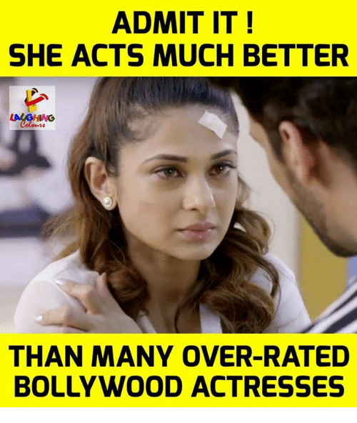 Bollywood, Indianpeoplefacebook, and She: ADMIT IT!  SHE ACTS MUCH BETTER  THAN MANY OVER-RATED  BOLLYWOOD ACTRESSES