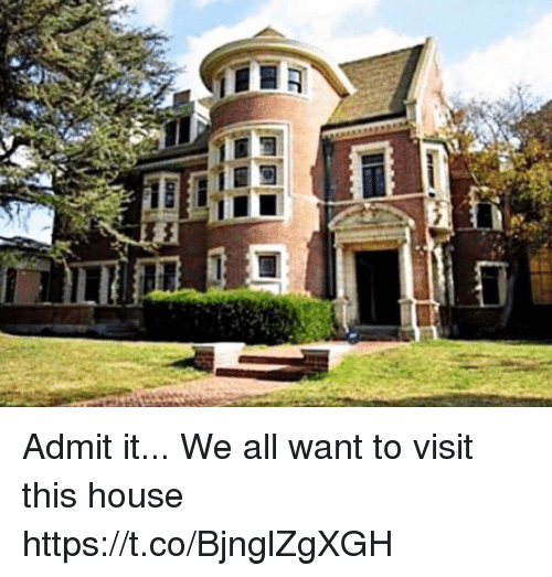 Memes, House, and 🤖: Admit it... We all want to visit this house https://t.co/BjnglZgXGH