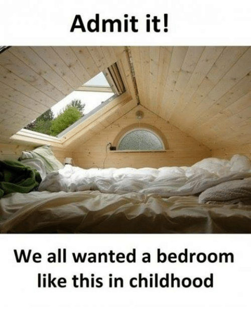 Memes, 🤖, and Wanted: Admit it!  We all wanted a bedroom  like this in childhood