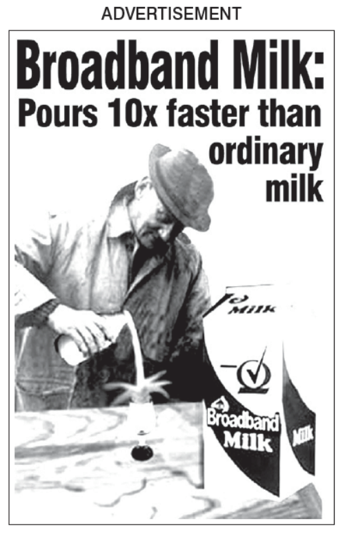 Memes, 🤖, and Milk: ADVERTISEMENT  Broadband Milk:  Pours 10x faster than  ordinary  milk  Milk