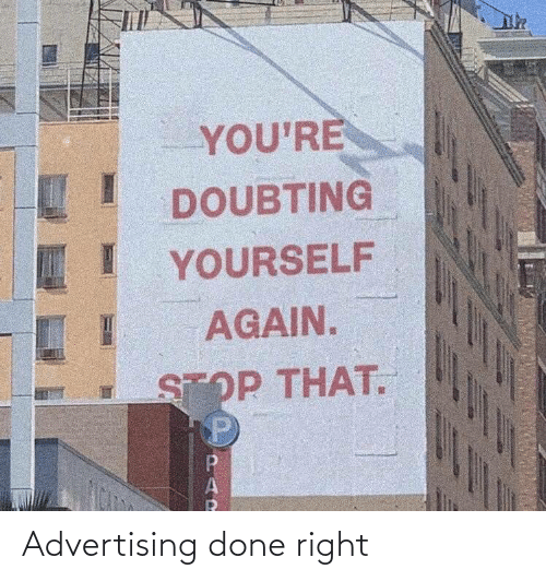 Done Right: Advertising done right