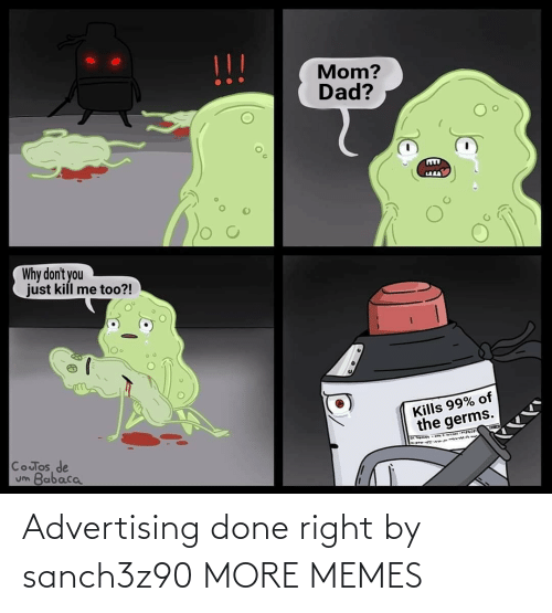 Done Right: Advertising done right by sanch3z90 MORE MEMES
