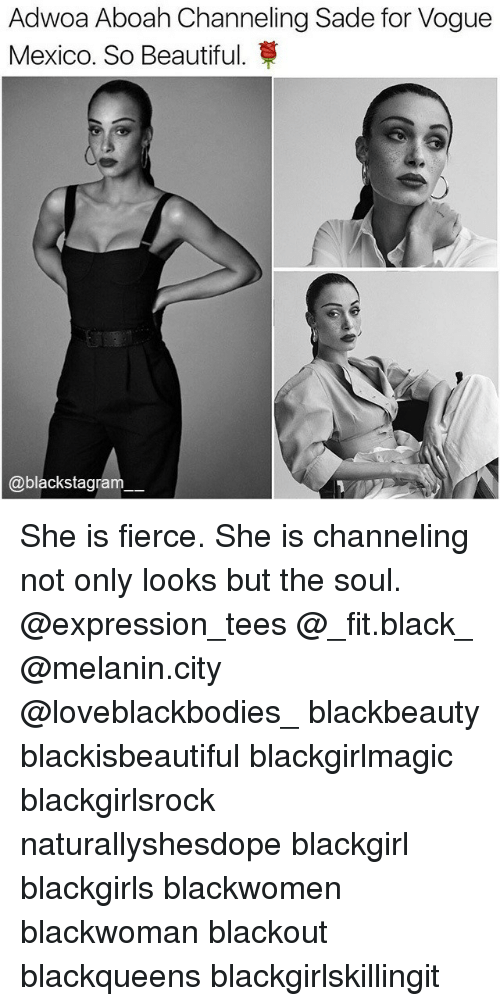 Beautiful, Memes, and Black: Adwoa Aboah Channeling Sade for Vogue  Mexico. So Beautiful.  blackstagram She is fierce. She is channeling not only looks but the soul. @expression_tees @_fit.black_ @melanin.city @loveblackbodies_ blackbeauty blackisbeautiful blackgirlmagic blackgirlsrock naturallyshesdope blackgirl blackgirls blackwomen blackwoman blackout blackqueens blackgirlskillingit