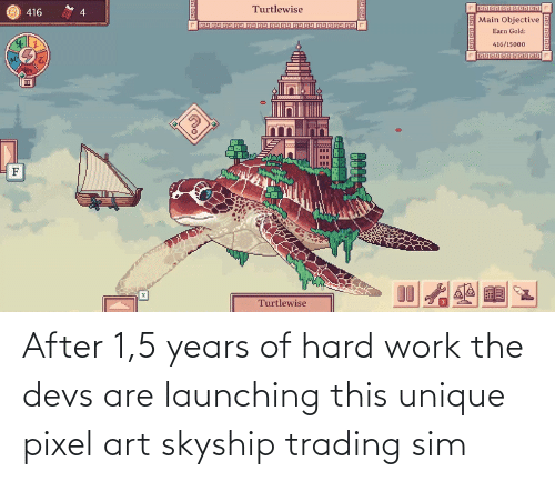 sim: After 1,5 years of hard work the devs are launching this unique pixel art skyship trading sim