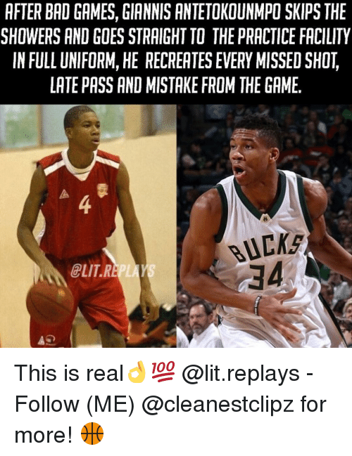 Lit, Memes, and Elitism: AFTER BAD GAMES, GIANNIS ANTETOKOUNMPO SKIPS THE  SHOWERS AND GOES STRAIGHT TO THE PRACTICE FACILITY  IN FULL UNIFORM, HE RECREATES EVERY MISSED SHOT  LATE PASS AND MISTAKE FROM THEGAME  BUCKS  ELIT R This is real👌💯 @lit.replays - Follow (ME) @cleanestclipz for more! 🏀