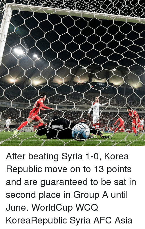 Memes, Syria, and 🤖: After beating Syria 1-0, Korea Republic move on to 13 points and are guaranteed to be sat in second place in Group A until June. WorldCup WCQ KoreaRepublic Syria AFC Asia