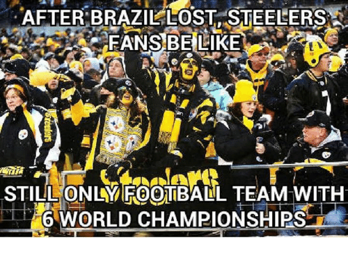 Steelers: AFTER BRAZIL LOST STEELERS  STILL ONLY FOOTBALL TEAM WITH  6 WORLD CHAMPIONSHIPS
