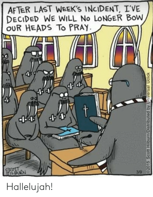 incident: AFTER LAST WEEK'S INCIDENT, I'VE  DECIDED WE WILL No LONGER Bow  OUR HEADS To PRAY Hallelujah!