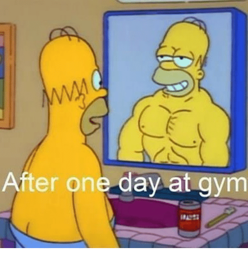 Gym: After one day at gym