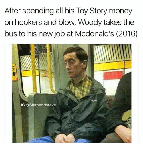 Toy Story Money Money Money : Search hookers memes on me