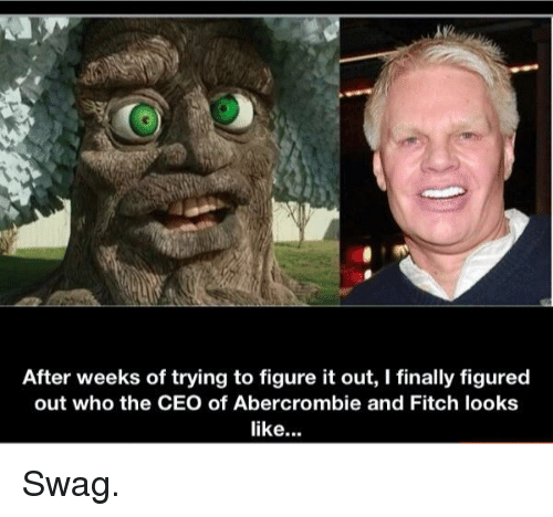 after weeks of trying to figure it out i finally 8064265 🔥 25 best memes about abercrombie abercrombie memes,Abercrombie Memes