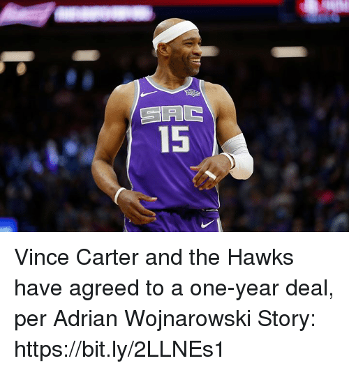 vince carter: AG  15 Vince Carter and the Hawks have agreed to a one-year deal, per Adrian Wojnarowski  Story: https://bit.ly/2LLNEs1