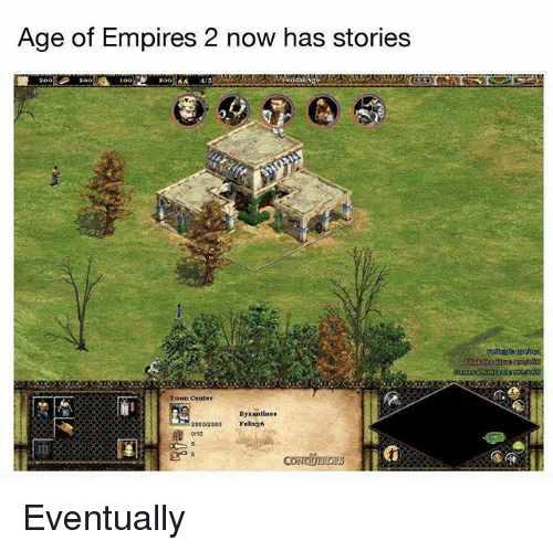 age of empires 2: Age of Empires 2 now has stories  own cente  byzantine  2880/2880  Felix 6 Eventually