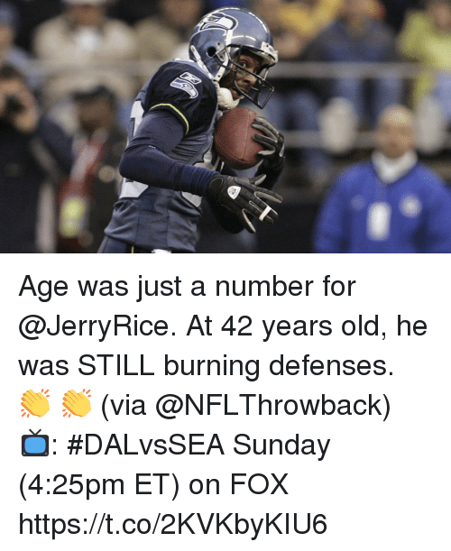 Memes, Sunday, and Old: Age was just a number for @JerryRice.  At 42 years old, he was STILL burning defenses.  👏 👏 (via @NFLThrowback)  📺: #DALvsSEA Sunday (4:25pm ET) on FOX https://t.co/2KVKbyKIU6