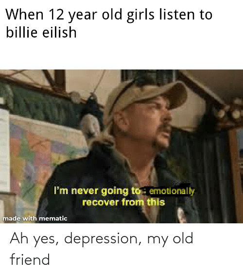 My Old Friend: Ah yes, depression, my old friend