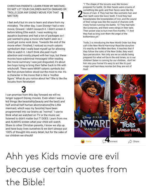 Bible: Ahh yes Kids movie are evil because certain quotes from the Bible!